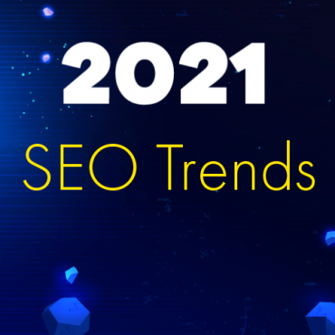 2021's SEO Trends; watch the space!